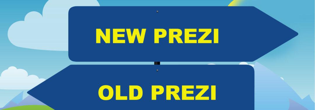New Prezi or Old Prezi – Which Should You Use?   TeachMePrezi
