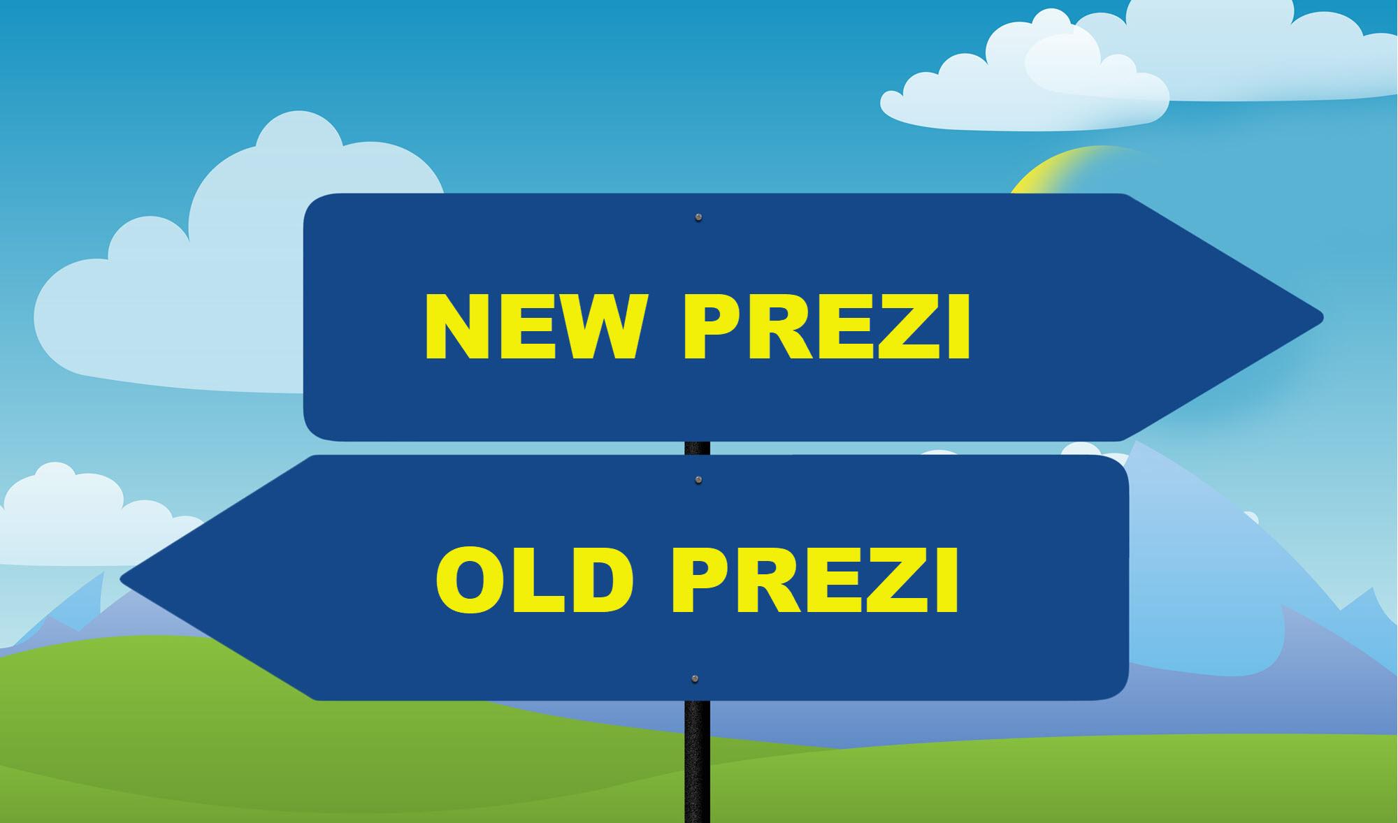 New Prezi or Old Prezi