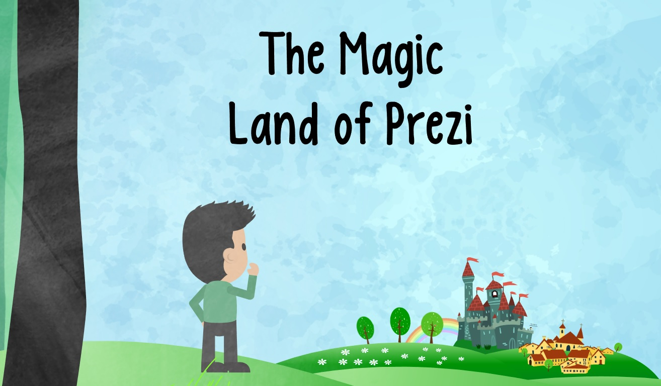 The Magic Land of Prezi